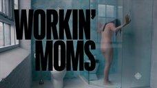 5. Обнаженная Катрин Рейтман принимает душ – Workin' Moms